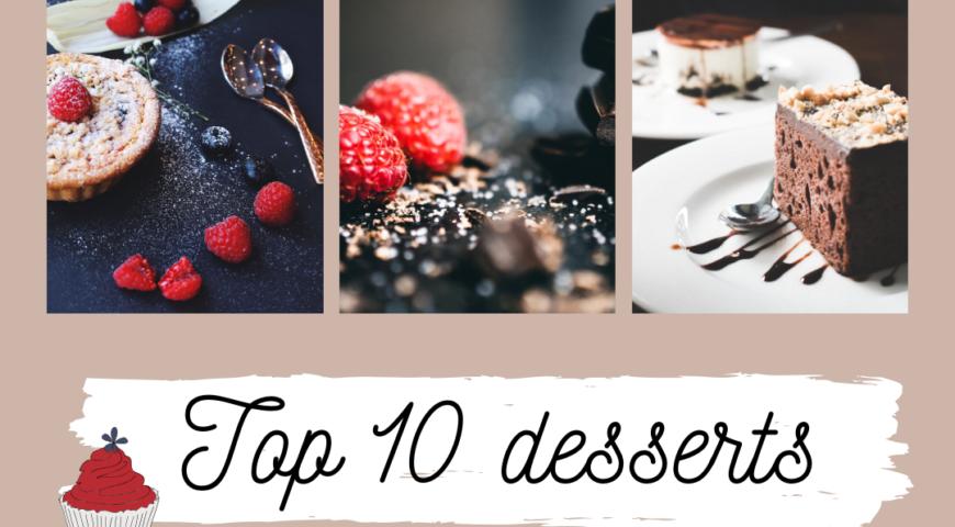 Top 10 desserts