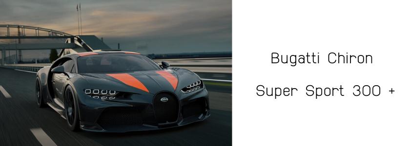 Bugatti Chiron Super Sport 300 +